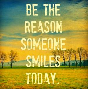Reason Someone Smiles-w