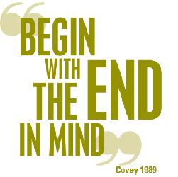 Begin end in Mind