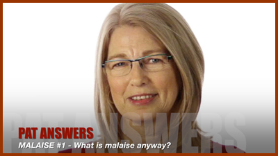 Episode #1: Malaise – What is it anyway?